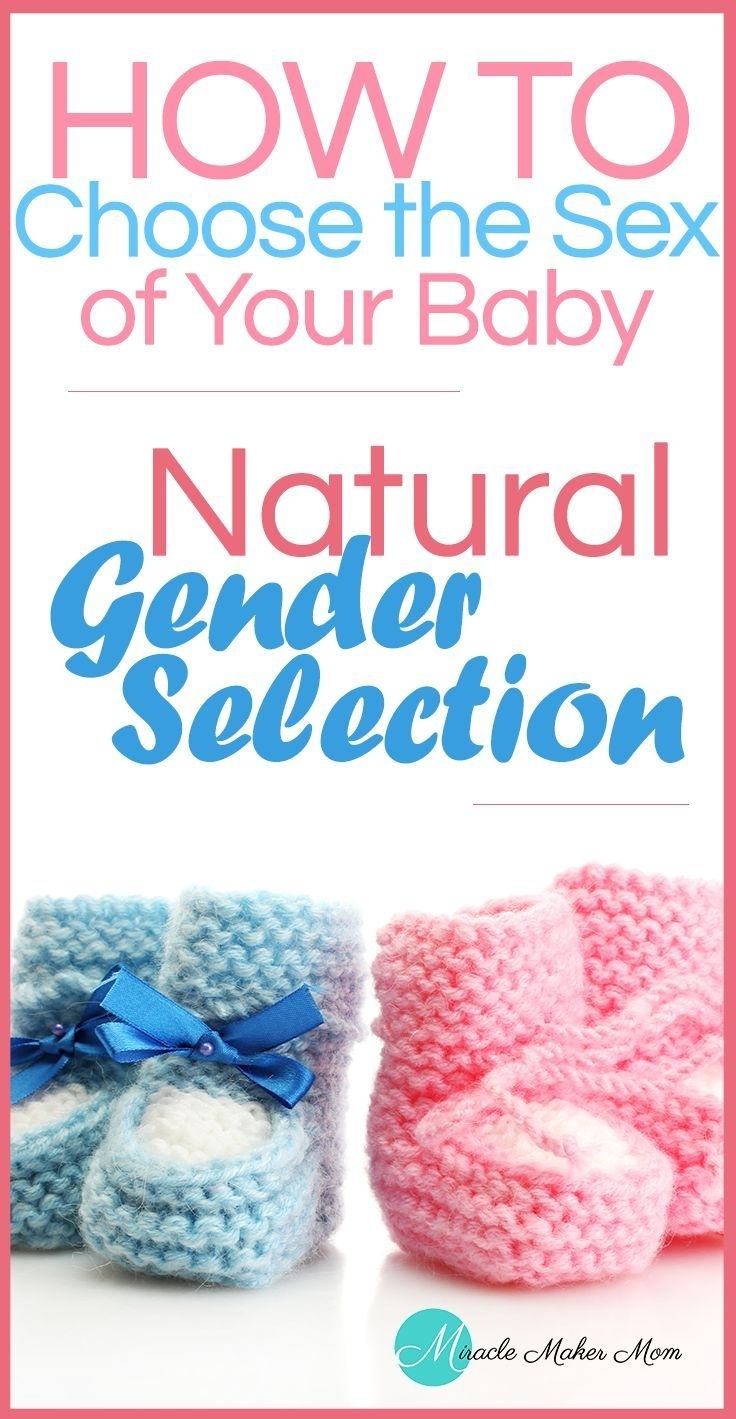 How To Choose The Gender Of Your Baby | Gender Selection, Gender And  How To Choose Your Babys Gender