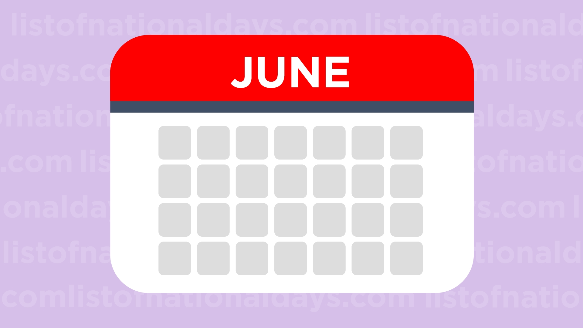 List Of National Days: What Will You Celebrate Today?  National Days Of The Month June