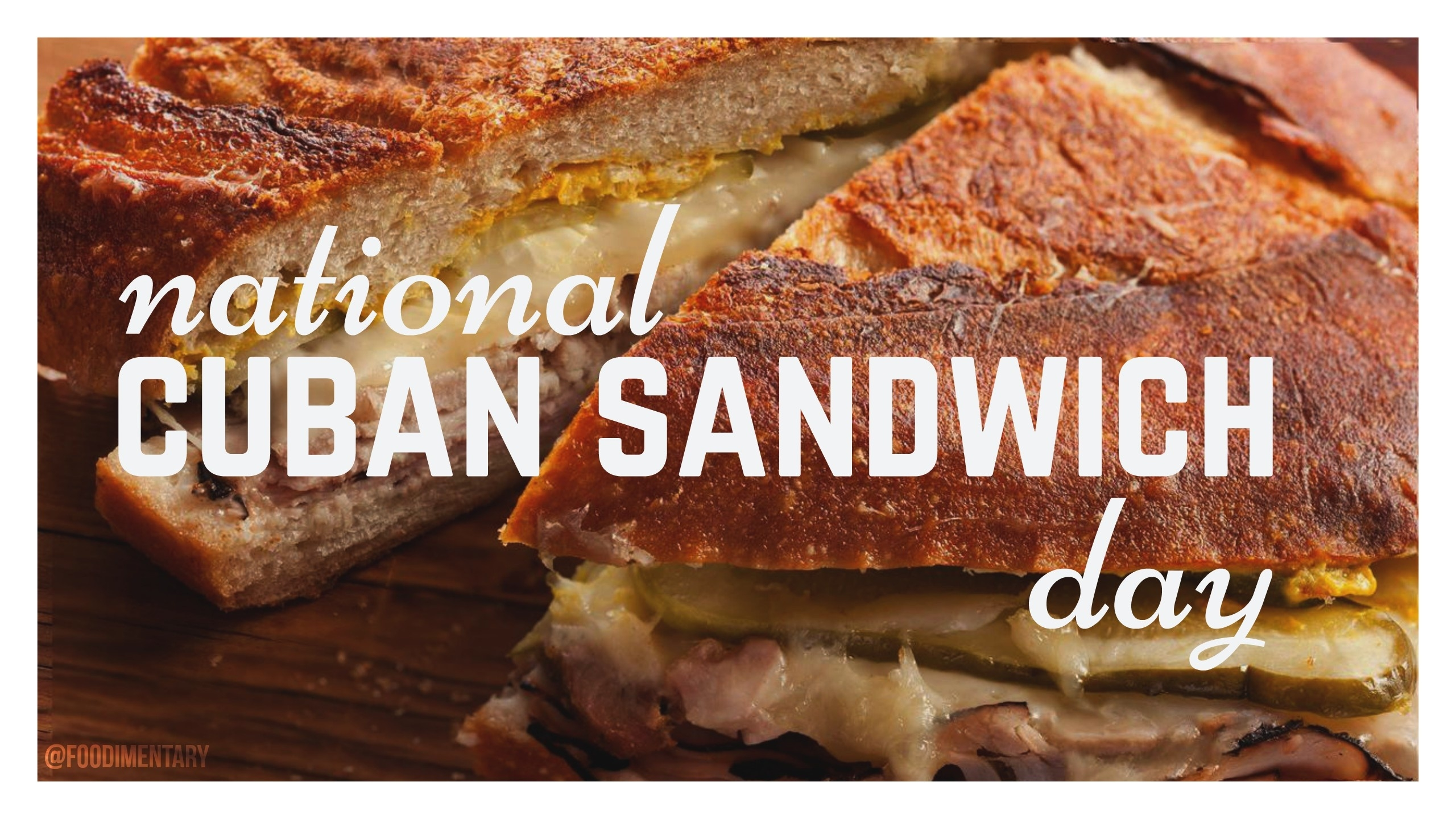 August 23Rd Is National Cuban Sandwich Day!   Foodimentary  Images National Day August 23