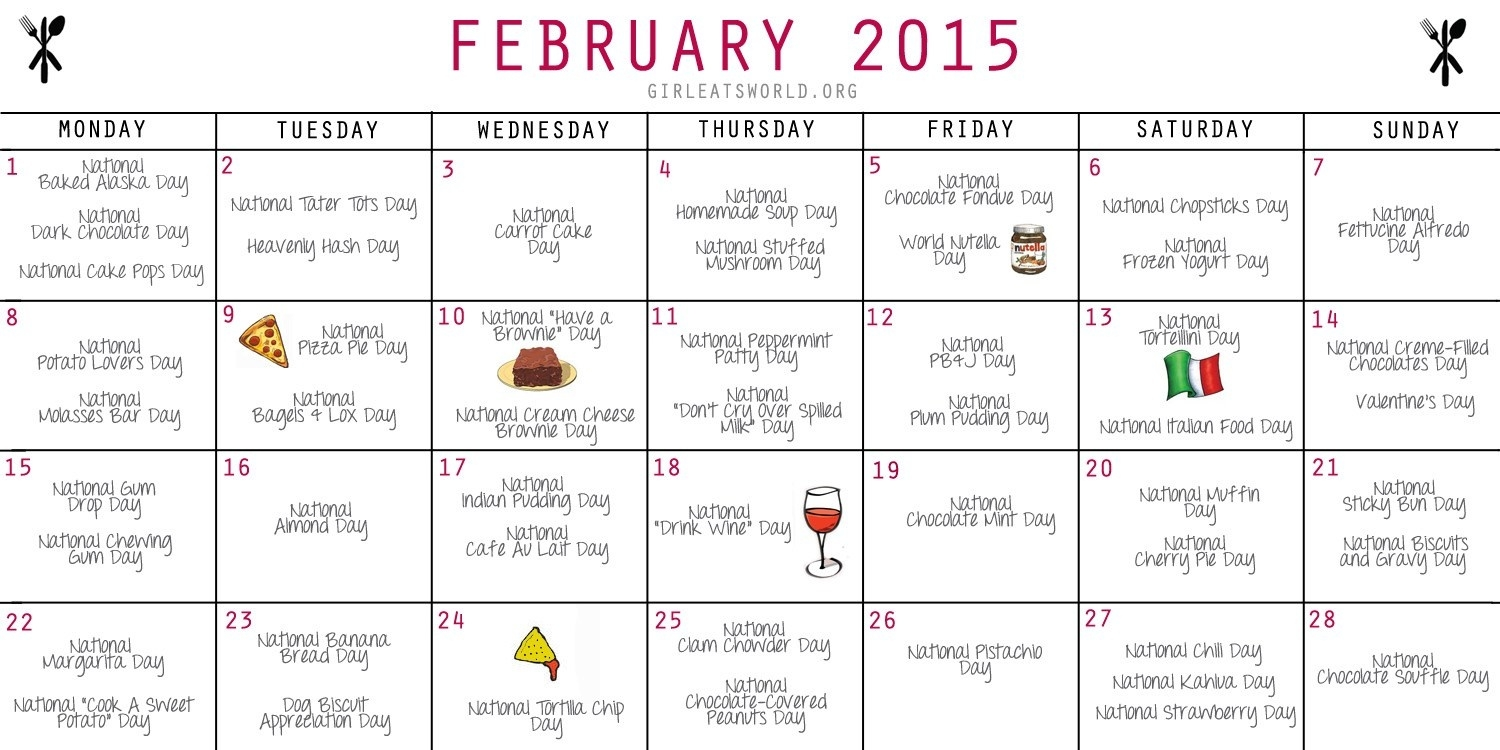 National Food Holidays February 2015 | Girl Eats World  National Food Of The Day Calendar
