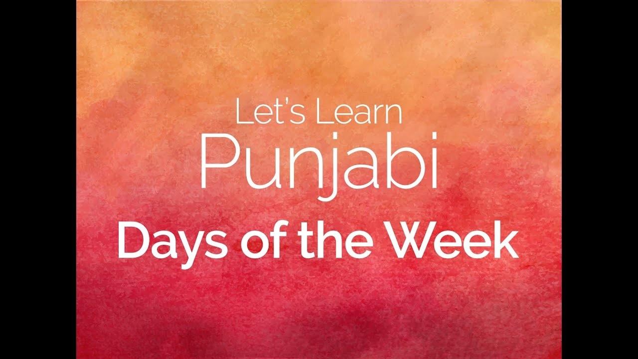 Punjabi Days Of The Week - Let's Learn Punjabi - Youtube  Days Of The Week In Punjabi