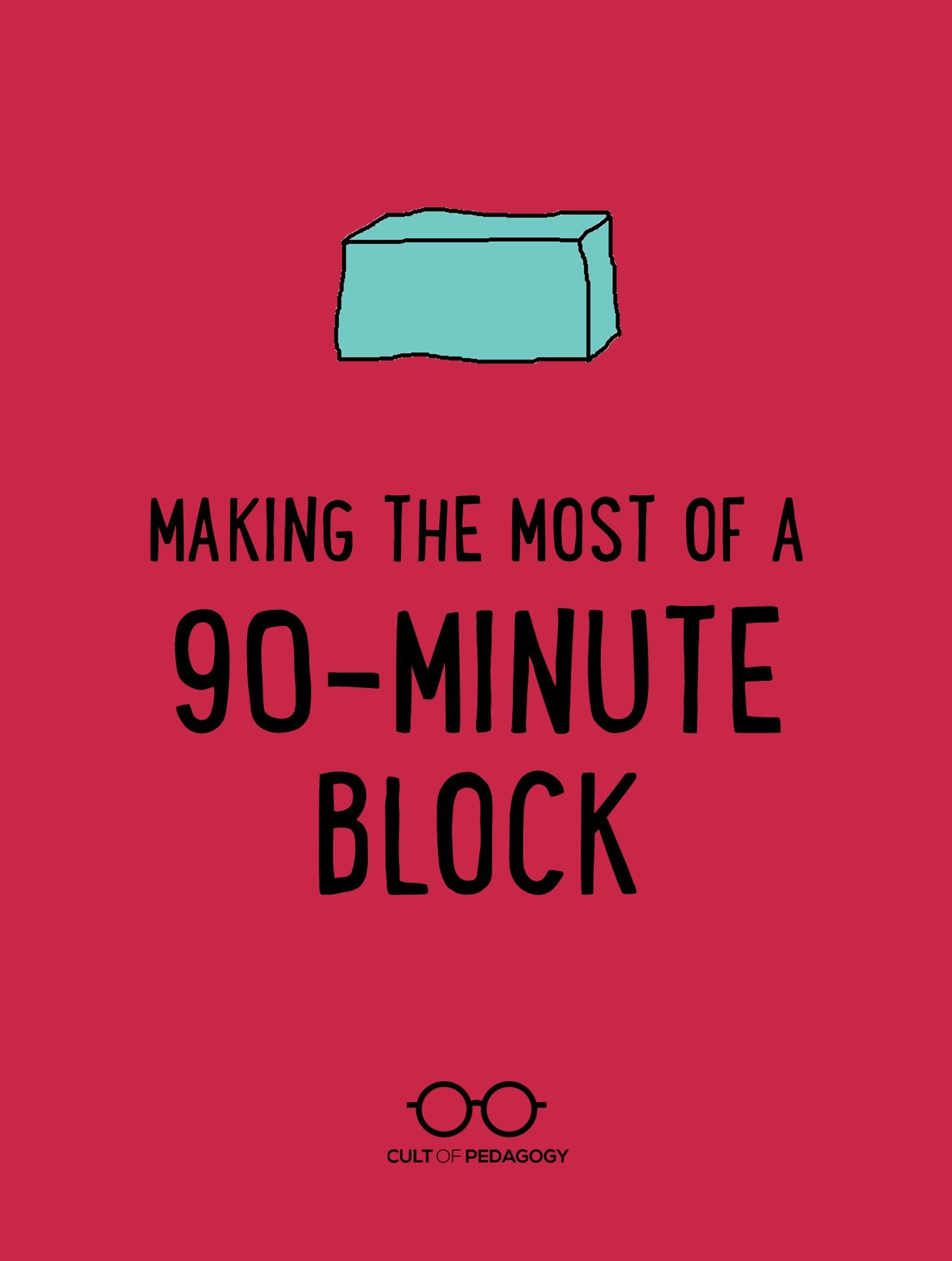 Making The Most Of A 90-Minute Class | Cult Of Pedagogy  Homework Agenda Template 7Th Grade