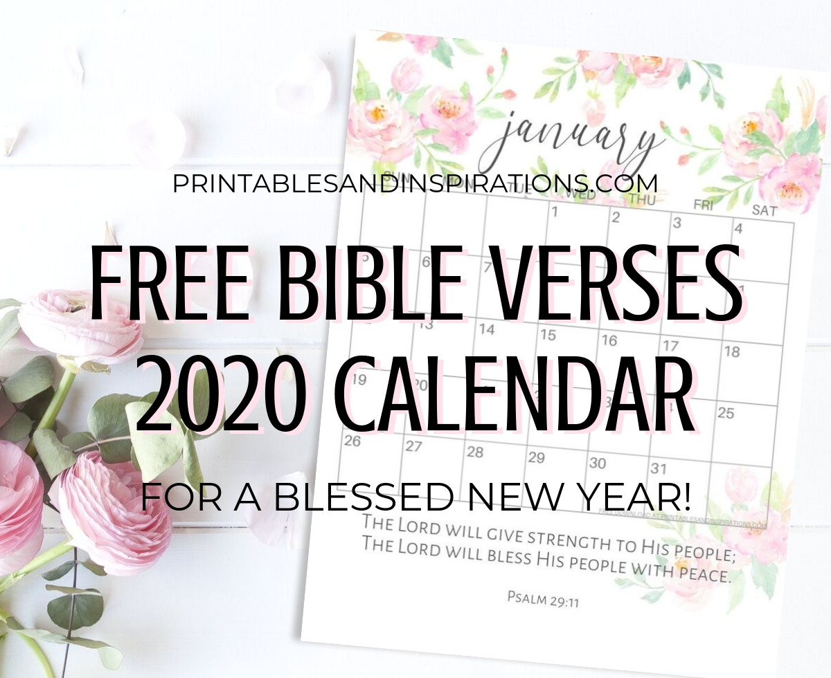 2019 2020 Bible Verse Calendar Free Printable! - Printables  Printable Calendar 2020 With Scriptures