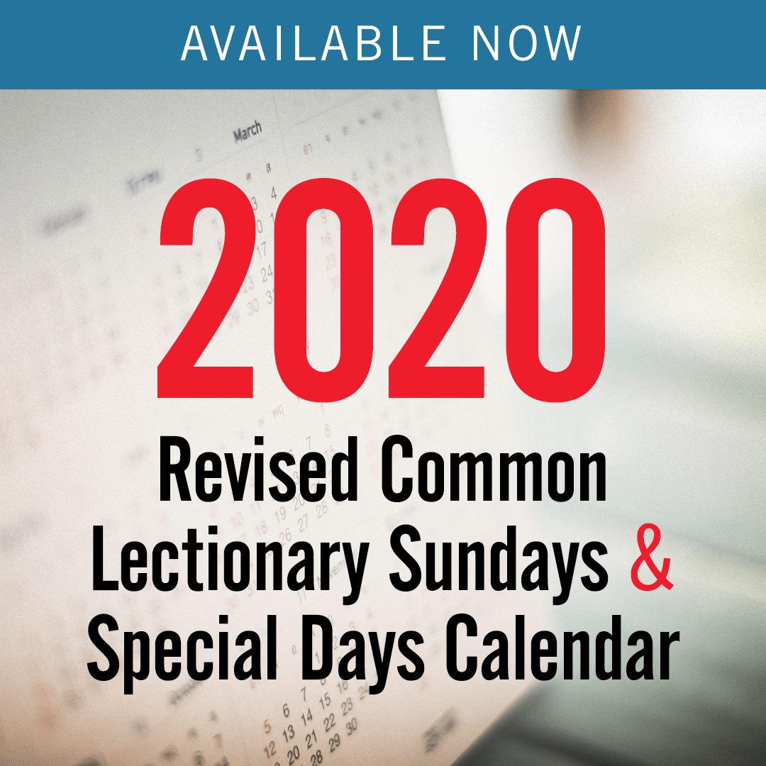 2020 Revised Common Lectionary – Sundays & Special Days Only  Methodist Lectionary Calendar 2020