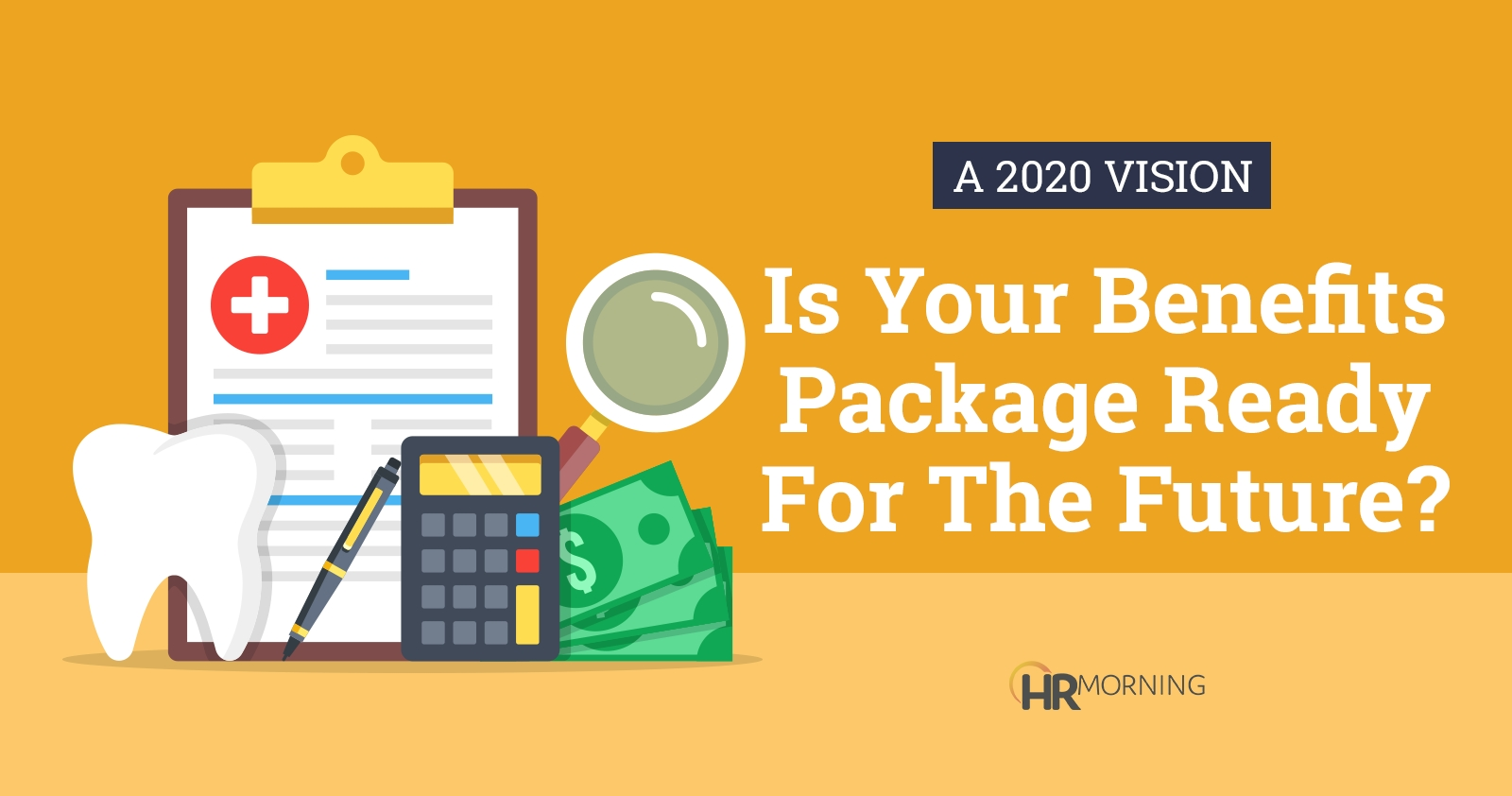 A 2020 Vision: Is Your Benefits Package Ready For The Future  Healthcare Recognition 2020