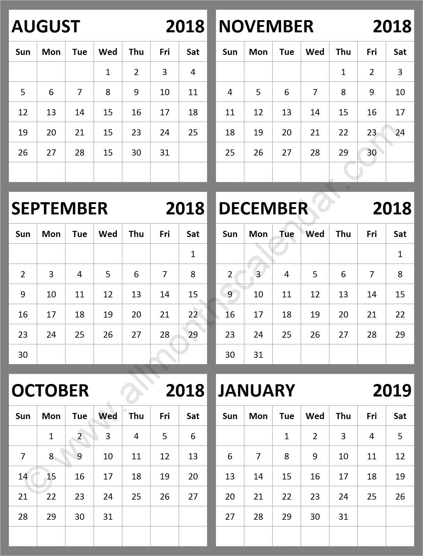 August September October November December 2018 January 2019  August - December