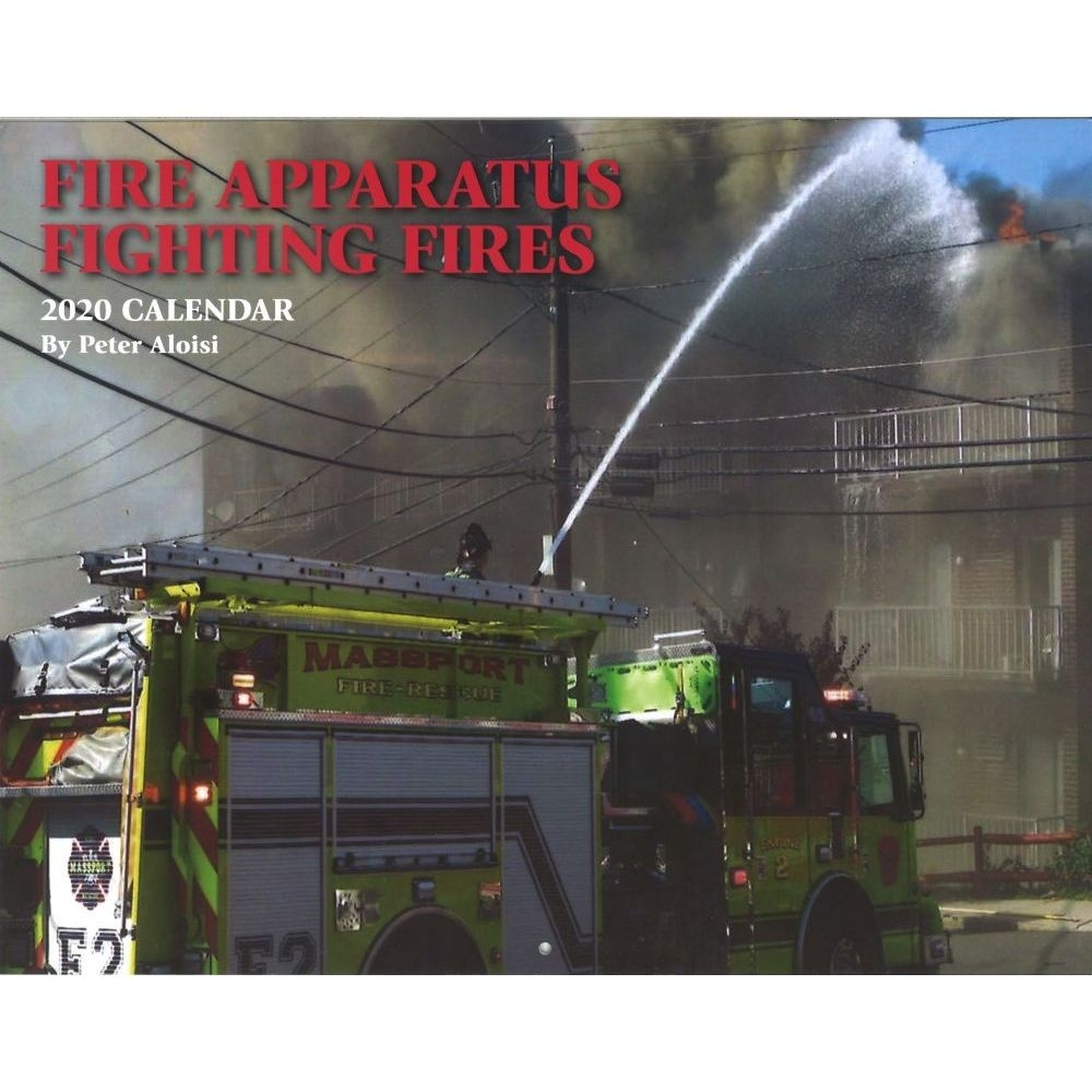 Fire Apparatus Fighting Fires 2020 Wall Calendar  Fire Department Schedule 2020