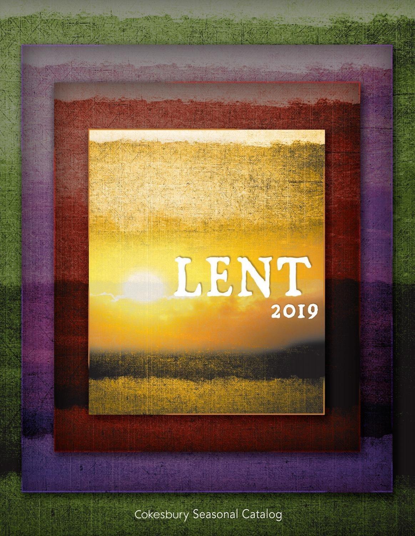 Cokesbury's Lent 2019 Catalogunited Methodist Publishing  United Methodist Lectionary For Lent