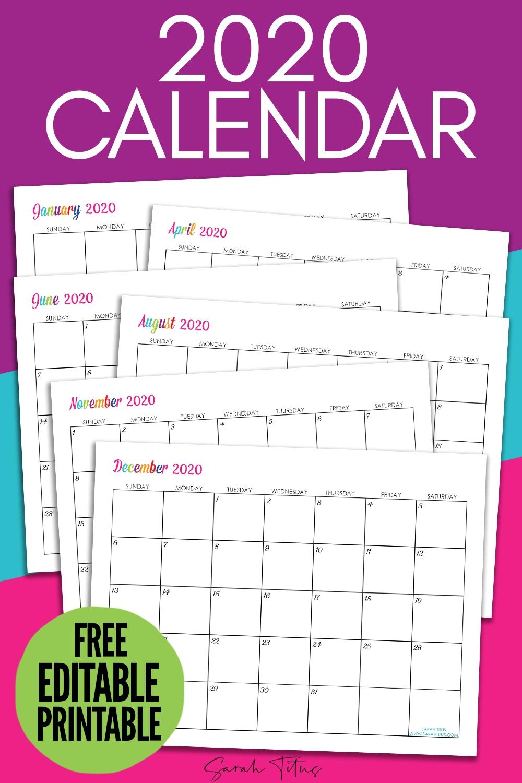 Custom Editable 2020 Free Printable Calendars - Sarah Titus  Free Printable Editable Calendars 2020