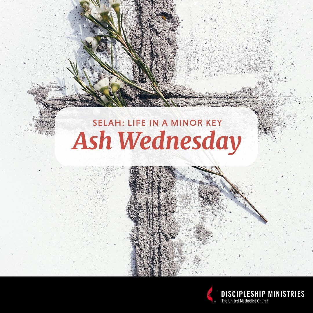 Discipleship Ministries | Ash Wednesday, Year A - Graphics  Umc Lent 2020
