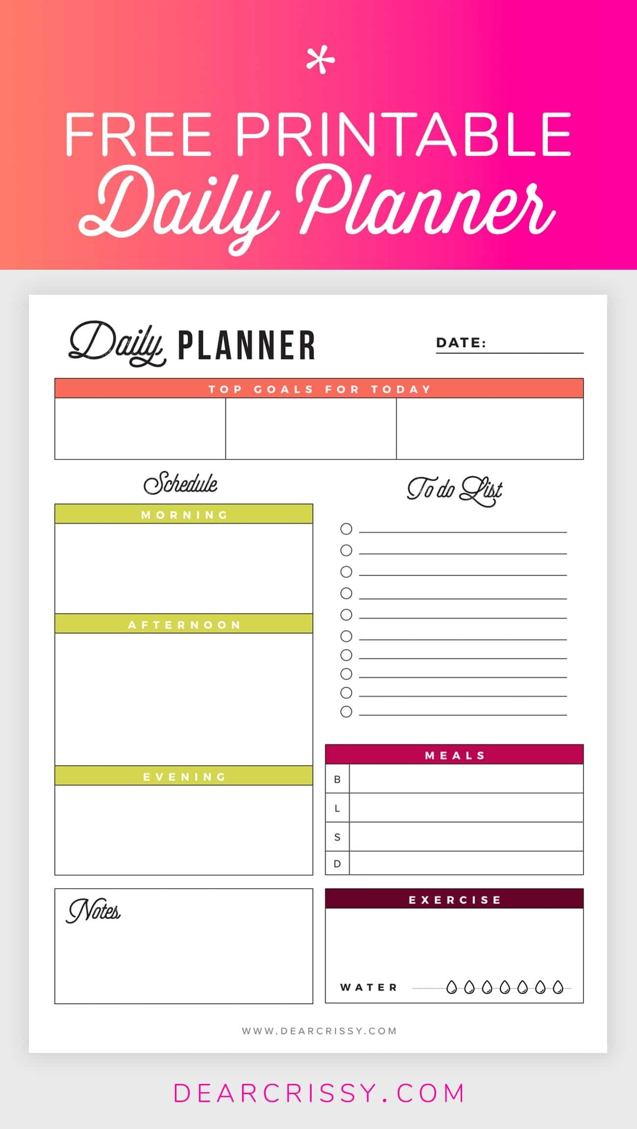 Free Printable Daily Planner - Goals, To-Do, Exercise, Water  Free Printable Daily Schedule