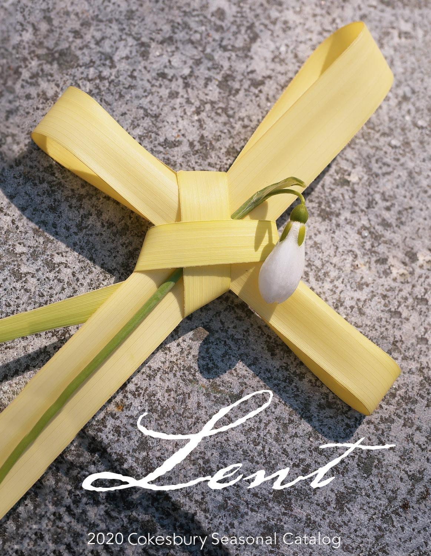 Lent 2020 Cokesbury Seasonal Catalogunited Methodist  Umc Lent 2020