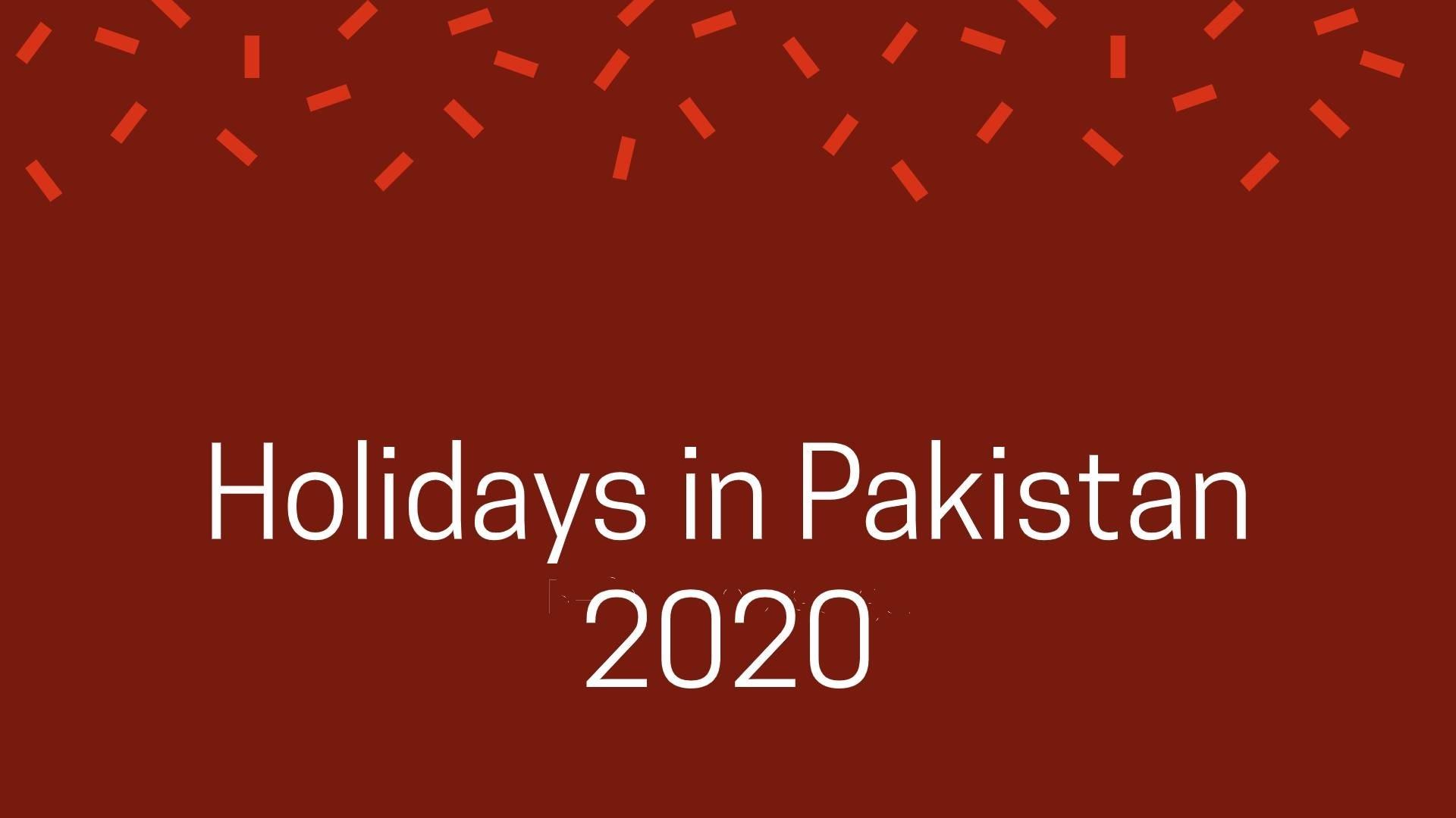 List Of Holidays In Pakistan In 2020 - Hit In Pakistan  Pakistan Holidays 2020