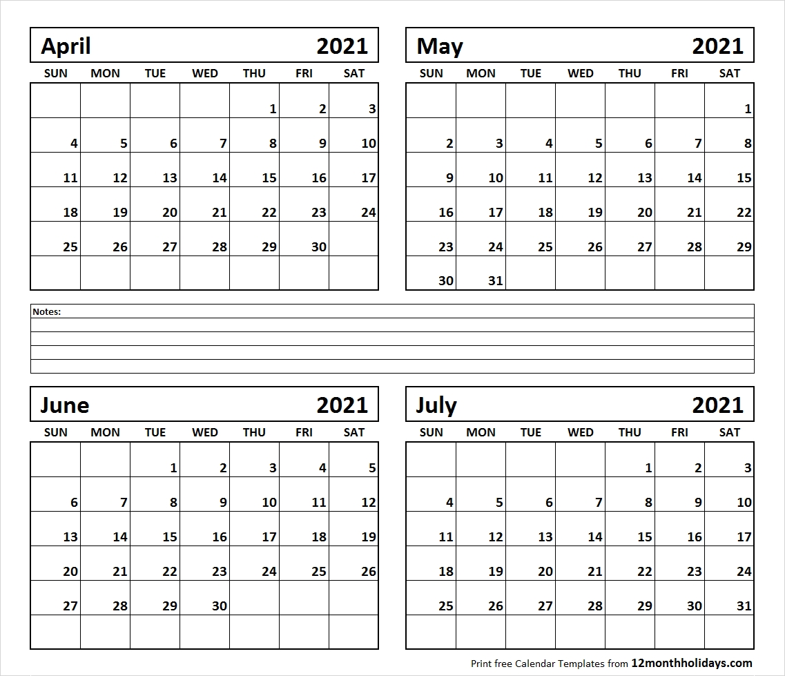 Printable Blank Four Month April May June July 2021 Calendar  July 2021 12 Months