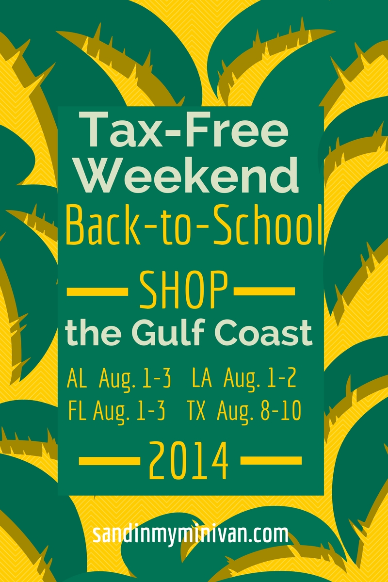 Shopping Tax-Free On The Gulf Coast | Sand In My Minivan  Next Tax Free Weekend In Louisiana