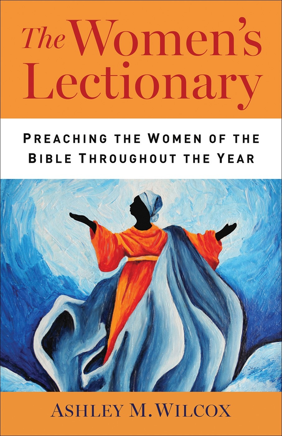 The Women's Lectionary Paper - Ashley M. Wilcox  Cokesbury Liturgical Calendar 2020
