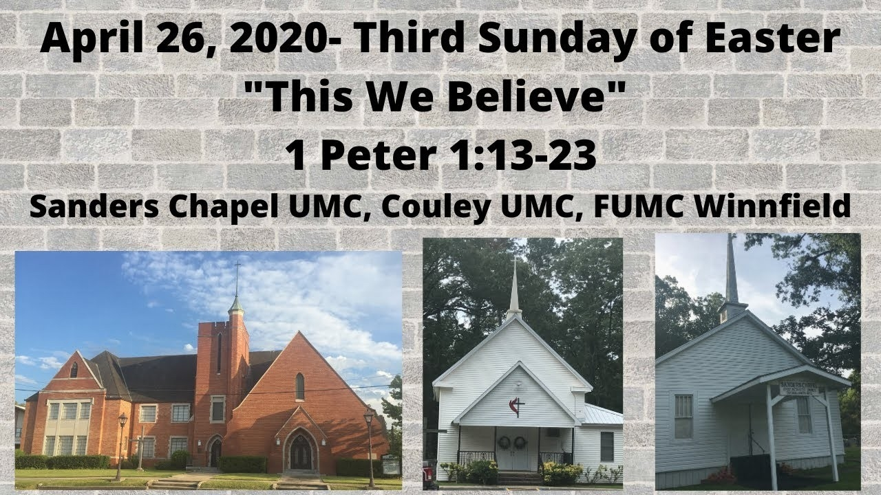 """this We Believe"" 1 Peter 1:13- 23 April 26, 2020  Lectionary Readings April 26 2020 United Methodist"