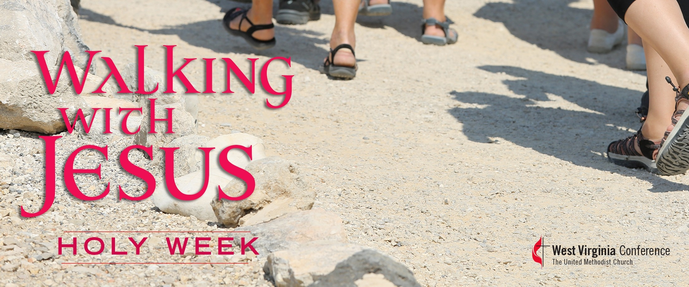 Walking With Jesus: Holy Week | West Virginia Conference Of  Methodist Church Localpreacherslectionay 2020