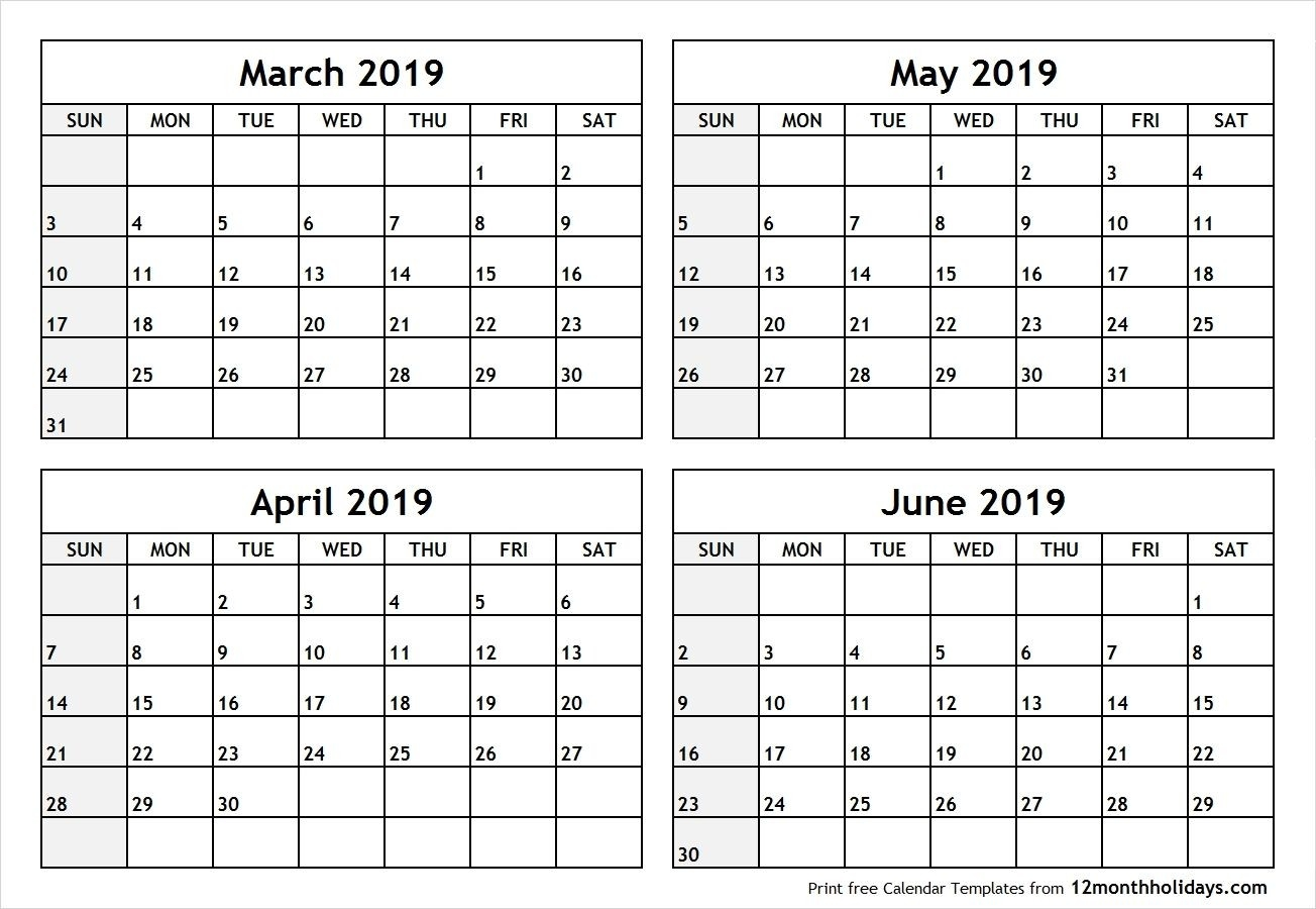 4 Month Blank Calendar 2019 March April May June #April #May  3 Month Summer Calendar