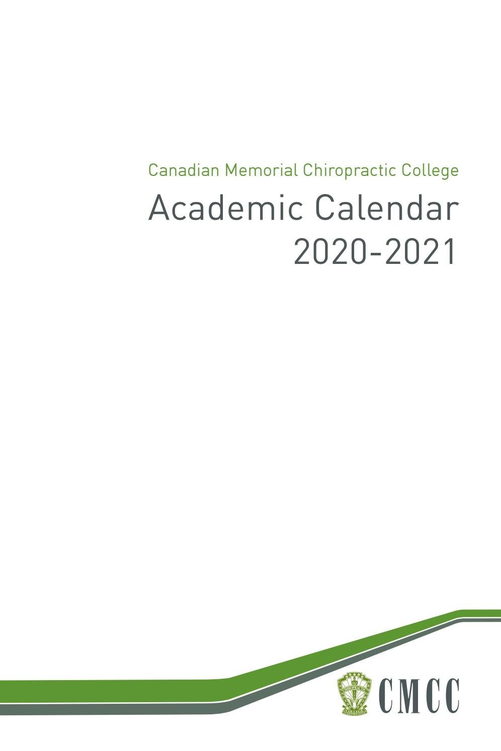 Academic Calendar 2020-2021Canadian Memorial  How Many Weeks In The 2021/19 Financial Year