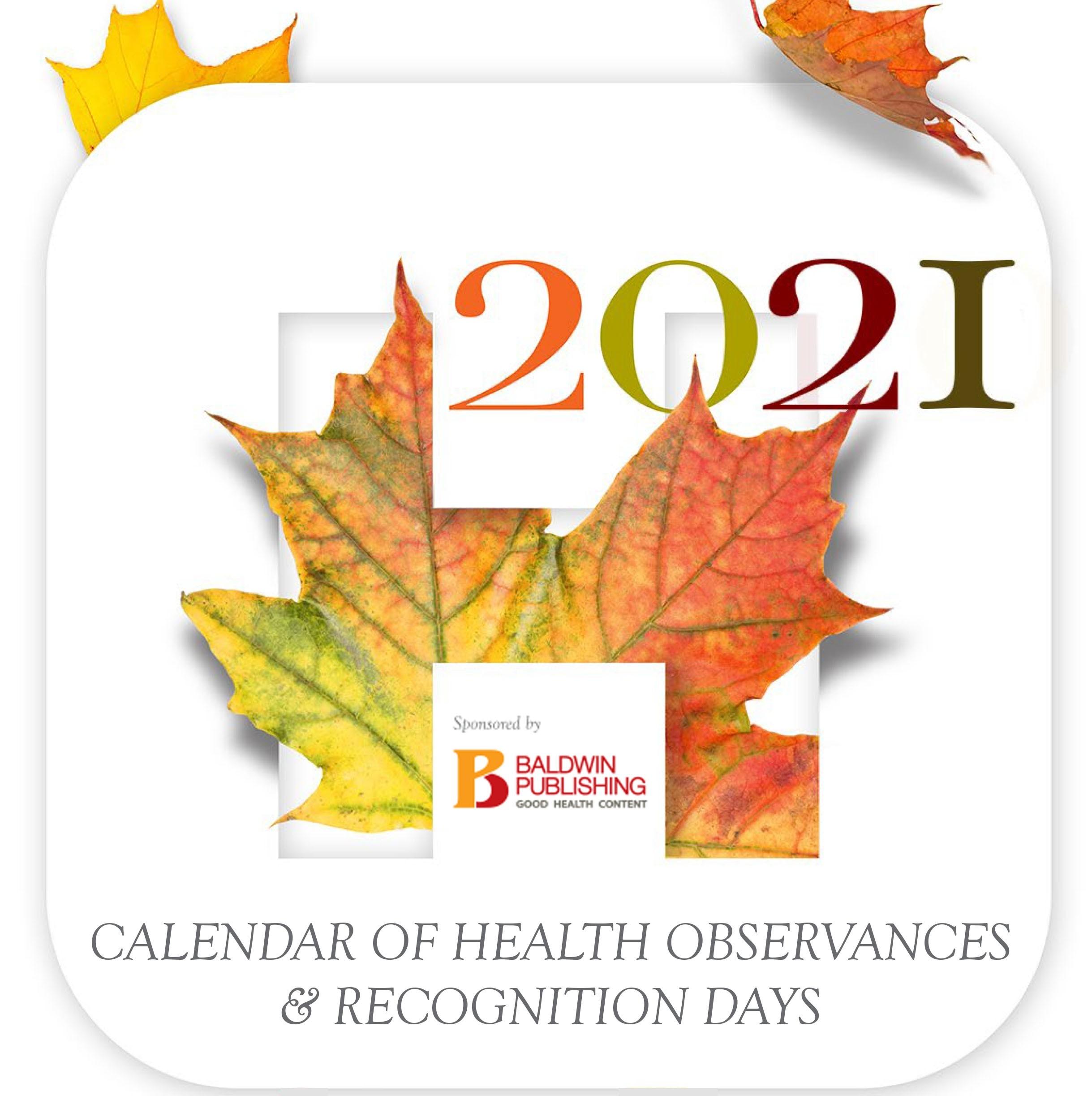 Baldwin Publishing Sponsors 2021 Health Observances Calendar  Healthcare Recognition 2021