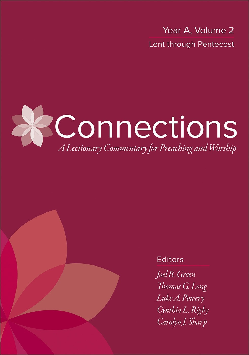 Connections: Year A, Volume 1 Hardback - Thomas G. Long  Lectionary For Lent 2021