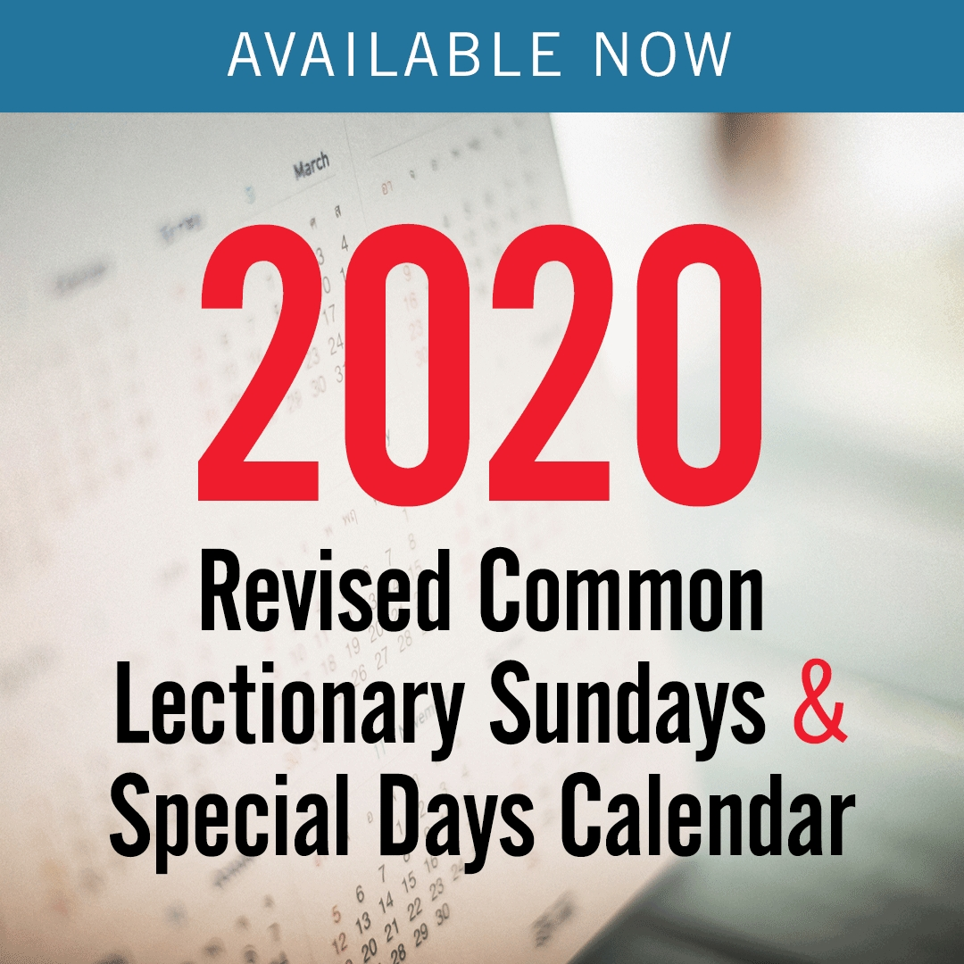 Discipleship Ministries | 2020 Revised Common Lectionary  United Methodist Church Church Season Calendar