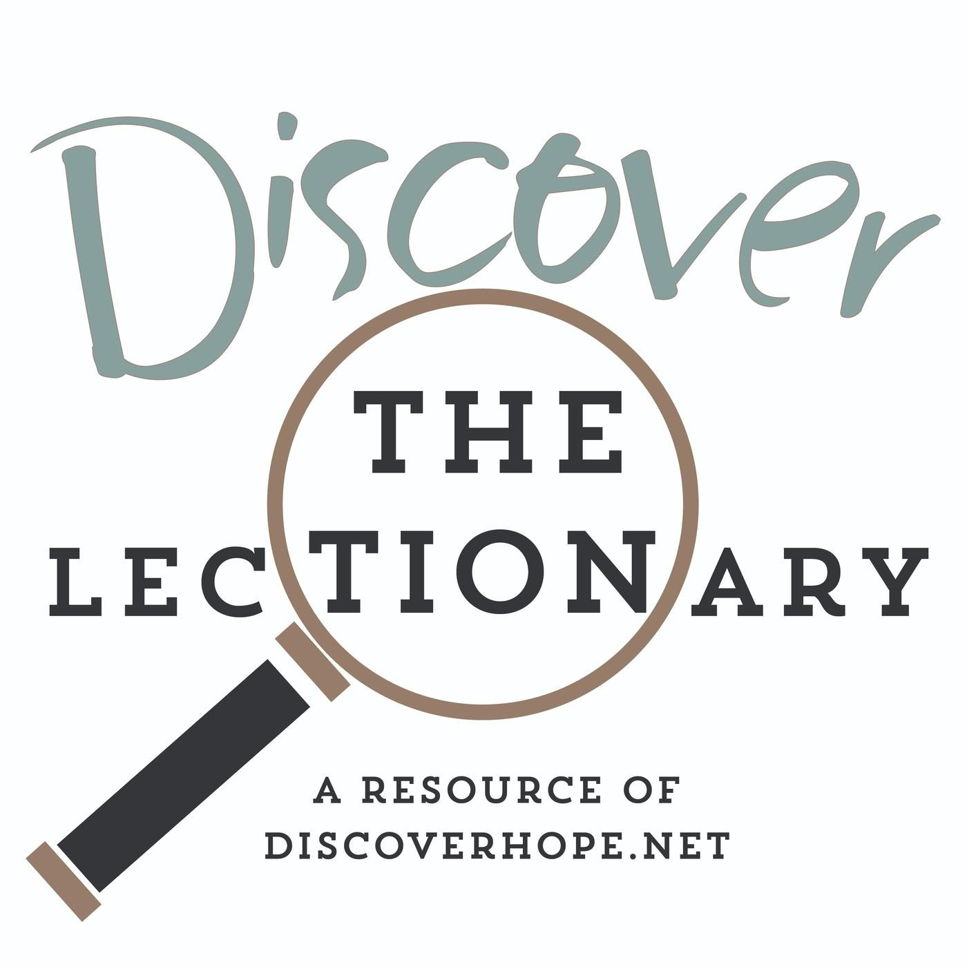 Discover The Lectionary (Podcast) - Richard Parrish, Bob  Advent Scriptures 2021