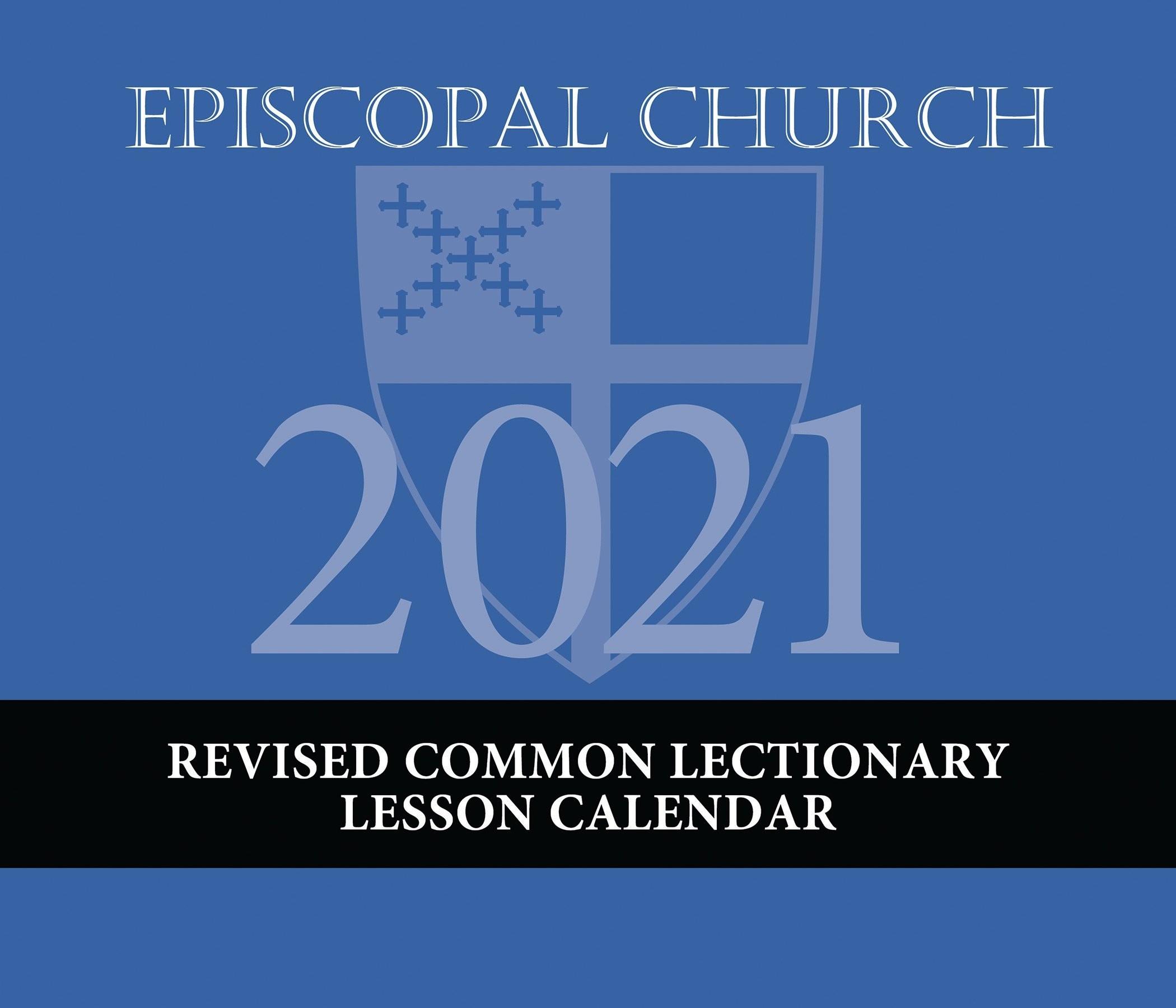Episcopal Church Lesson Calendar Rcl 2021  Common Lectionary 2021