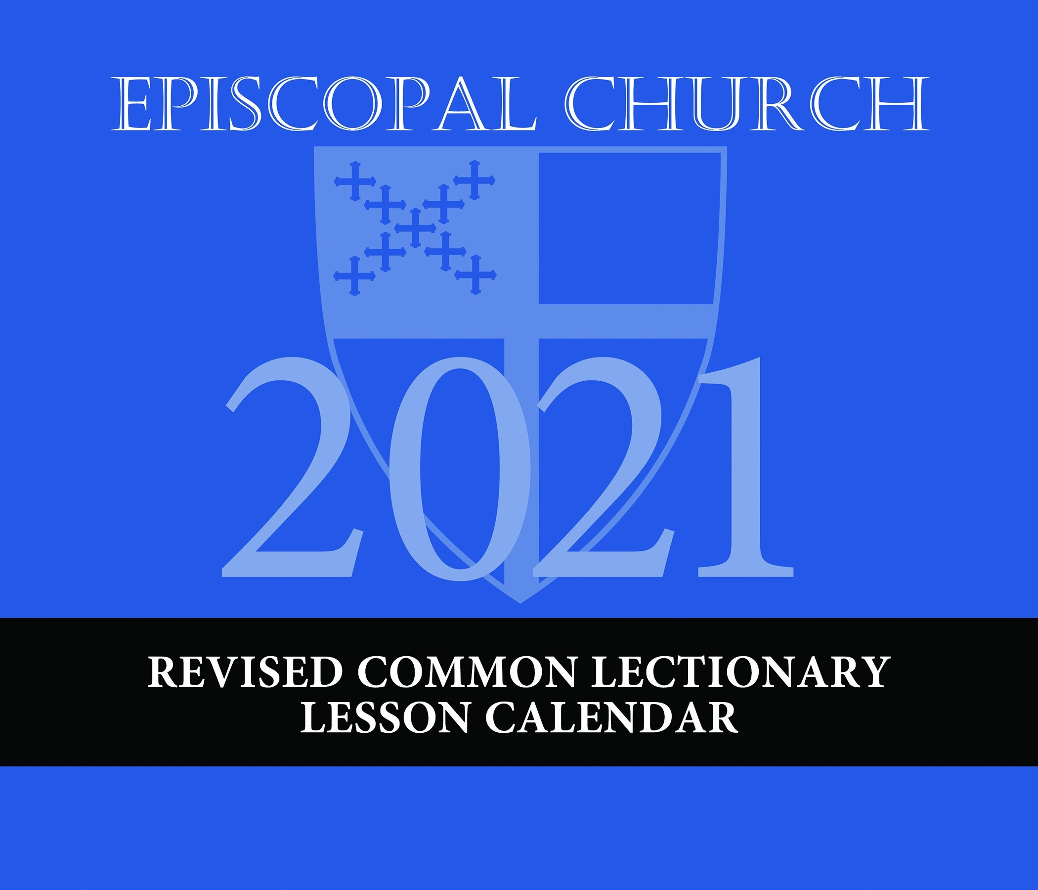Episcopal Church Lesson Calendar Rcl 2021  Revised Common Lectionary Calendar