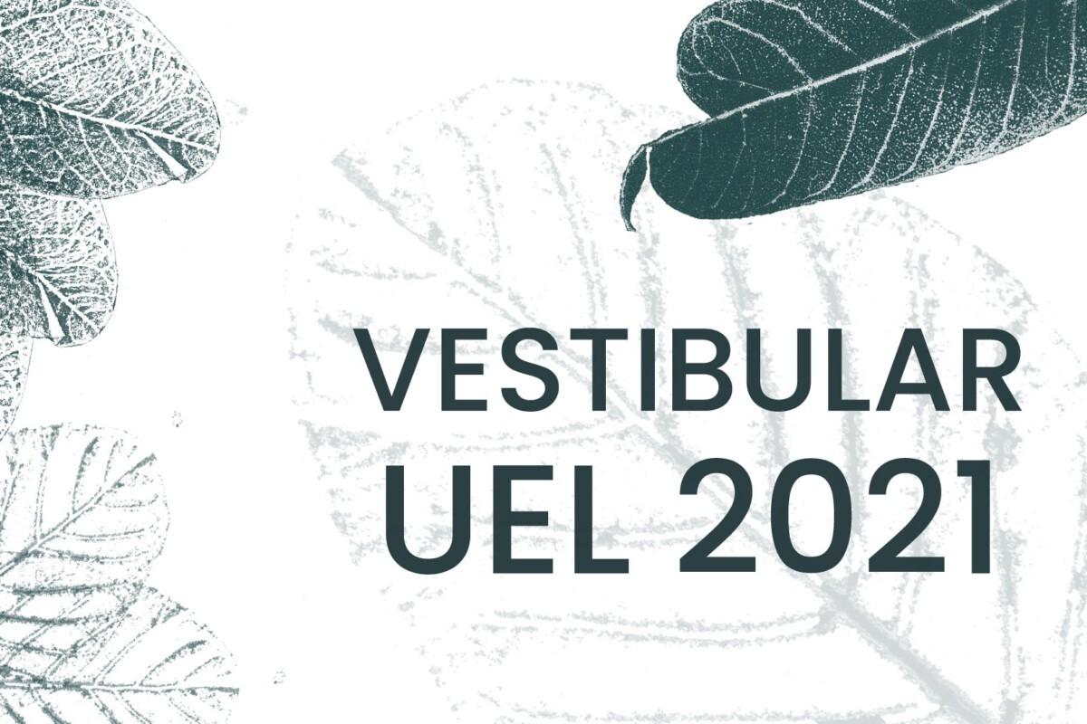 Inscrições Para O Vestibular 2021 Da Uel Terminam Dia 30 – O  Dia Juliano 2021