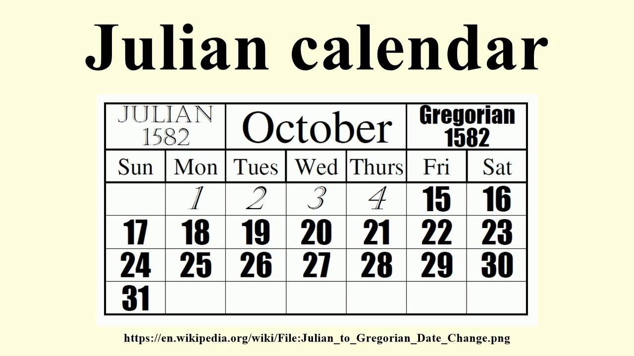 Julian Calendar  Julian Calendar