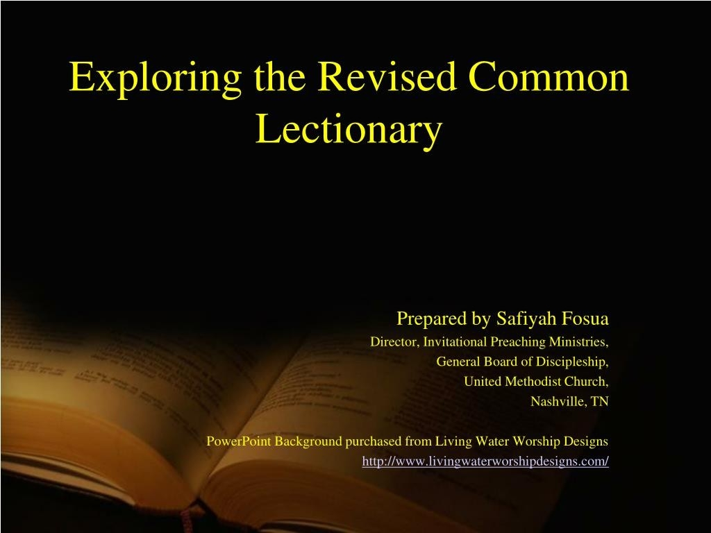 Ppt - Exploring The Revised Common Lectionary Powerpoint  The Revised Common Lectionary Methodist