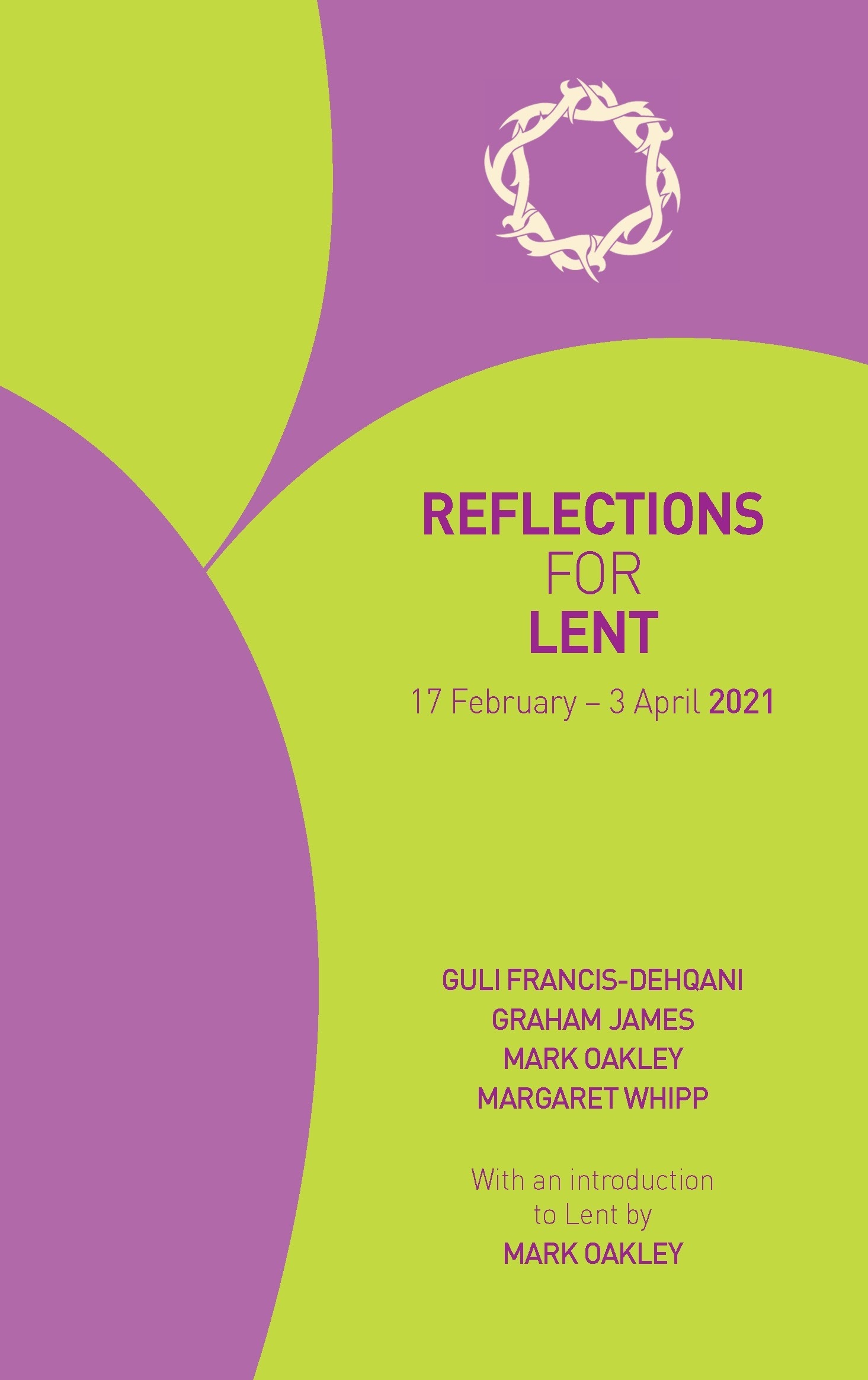 Reflections For Lent 2021Guli Francis-Dehqani, Graham  Lectionary For Lent 2021