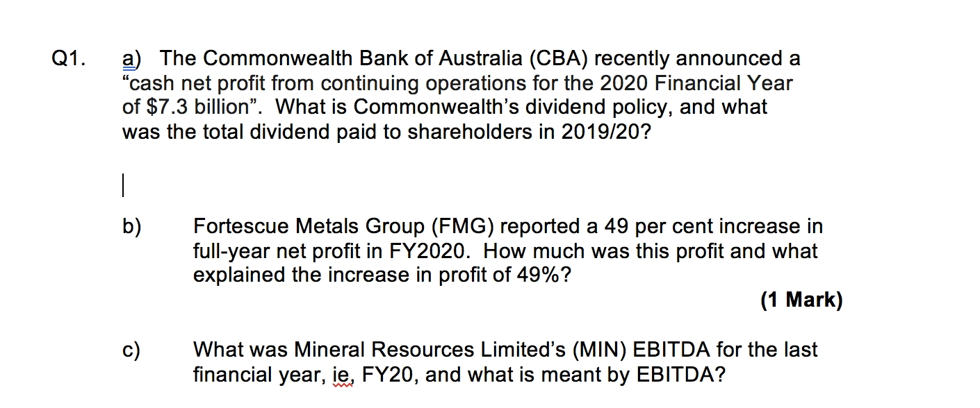 Solved: Q1. A) The Commonwealth Bank Of Australia (Cba) Re  Last Financial Year Australia
