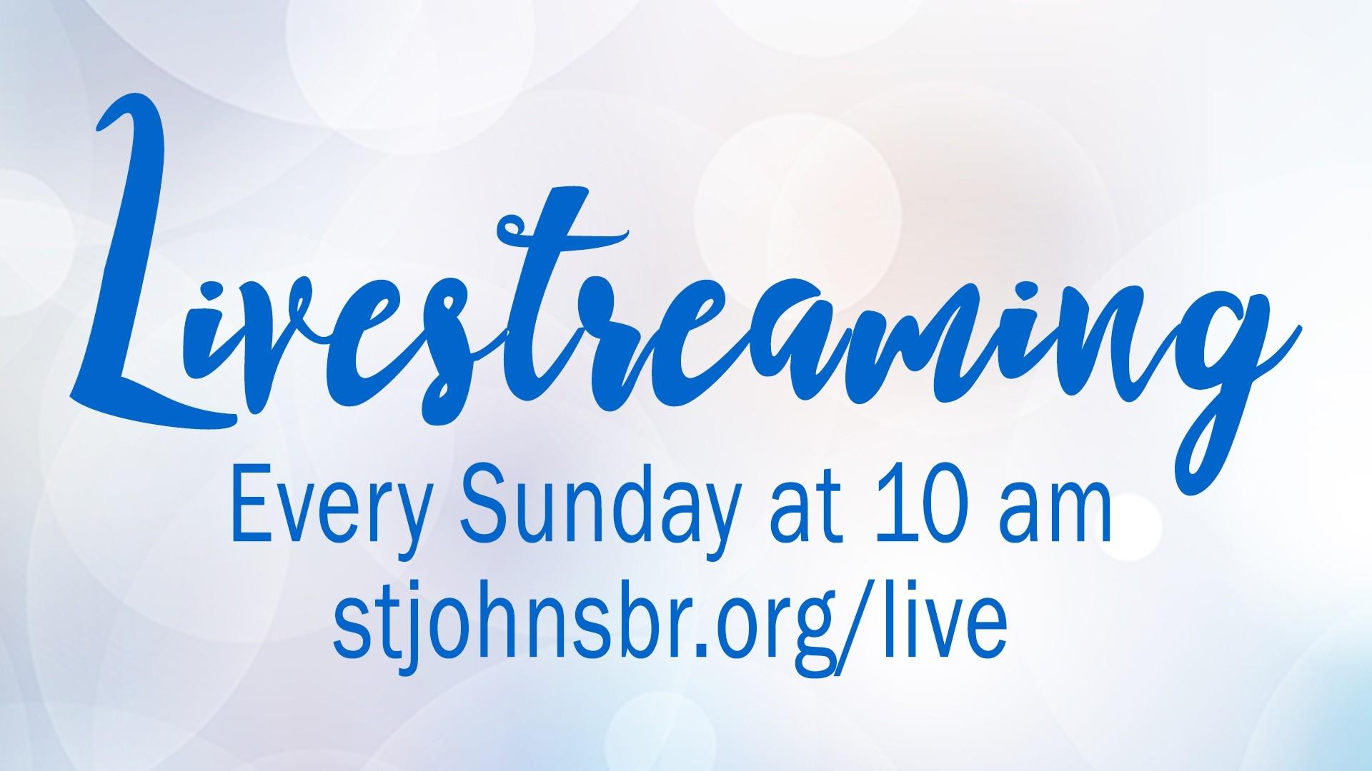 Sunday Worship Livestream – St. John'S Umc  August 2, 2021 Is What Methodist Liturgical Sunday