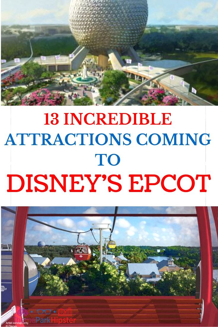 13 Incredible Epcot Renovations And Attractions Coming  Disney World Attractions List 2021