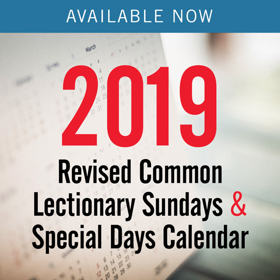 Discipleship Ministries   2019 Revised Common Lectionary  Revised Daily Common Lectionary 2021 Methodist