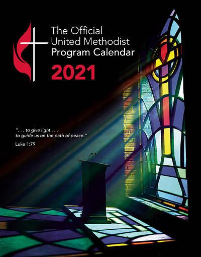 Official United Methodist Program Calendar 2021   Cokesbury  United Methodist Church 2021 Liturgical Calendar