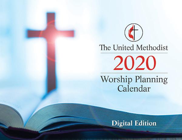 The United Methodist Worship Planning Calendar 2020  Methodist Church Lectionary