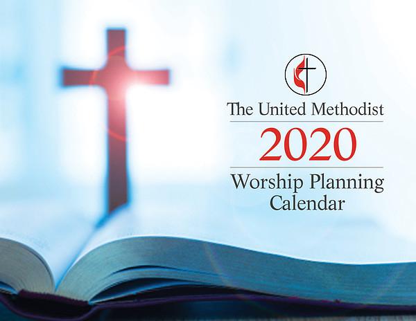 The United Methodist Worship Planning Calendar 2020  United Methodist Church Lectionary Preaching 2021