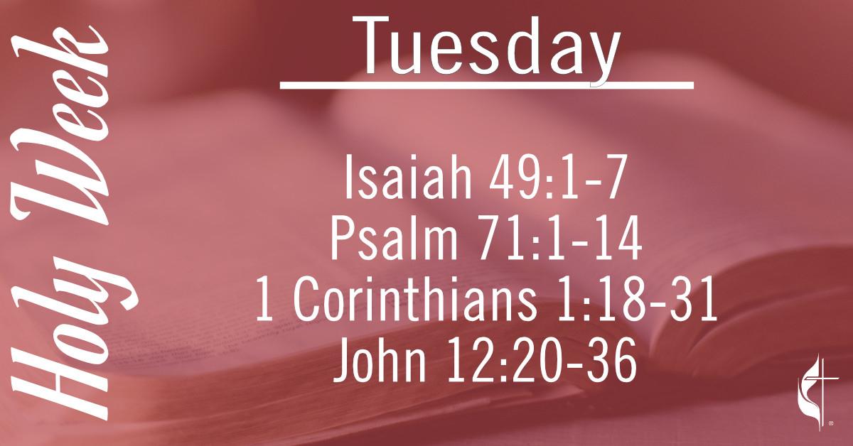 Tuesday'S Scripture Reading For Holy Week - Woodburn  Methodist Weekly Scriptures